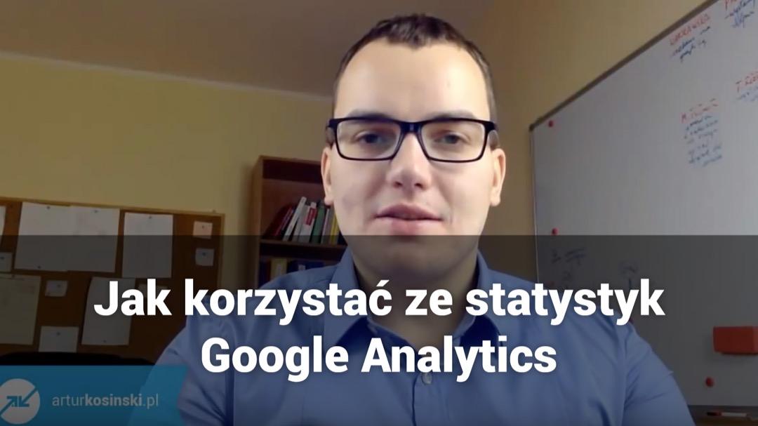 Jak korzystać ze statystyk strony WWW - Podstawy Google Analytics
