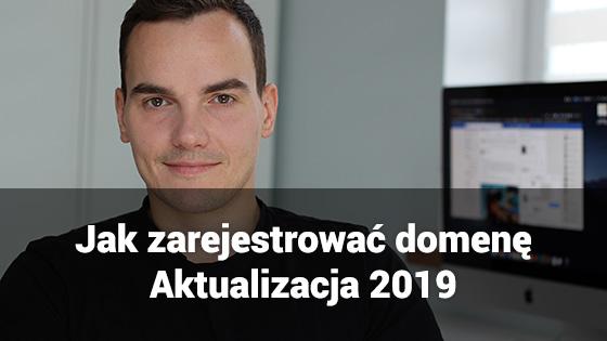 Jak zarejestrować własną domenęinternetową - aktualizacja 2019